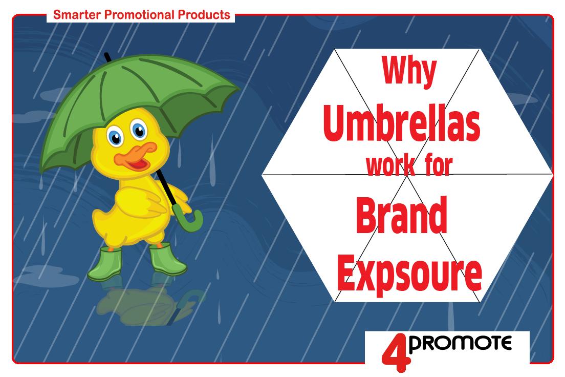 Umbrellas for brand exposure