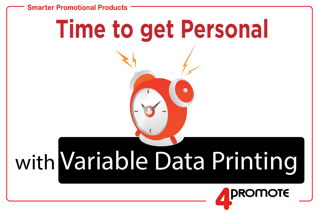 Variable Data Printing Promotional Products